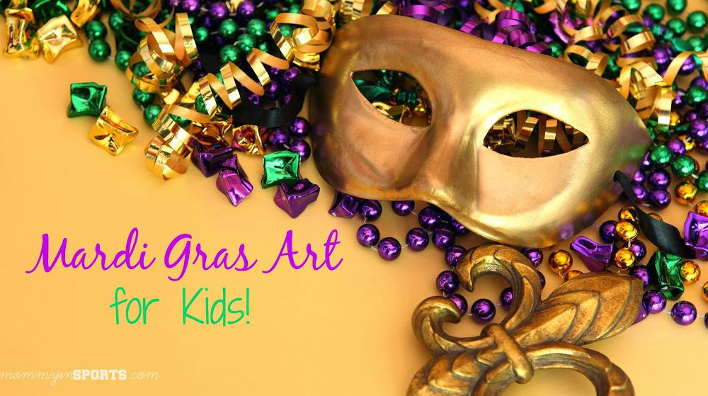 Teaching Tuesday:  Mardi Gras Art for Kids!