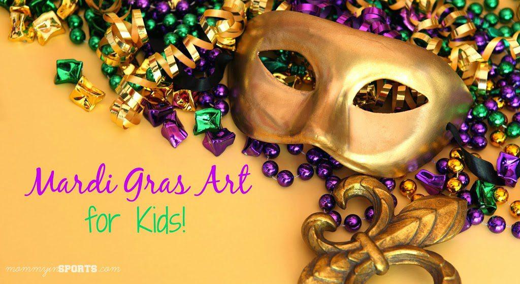 Teaching Tuesday:  Mardi Gras Art for Kids!
