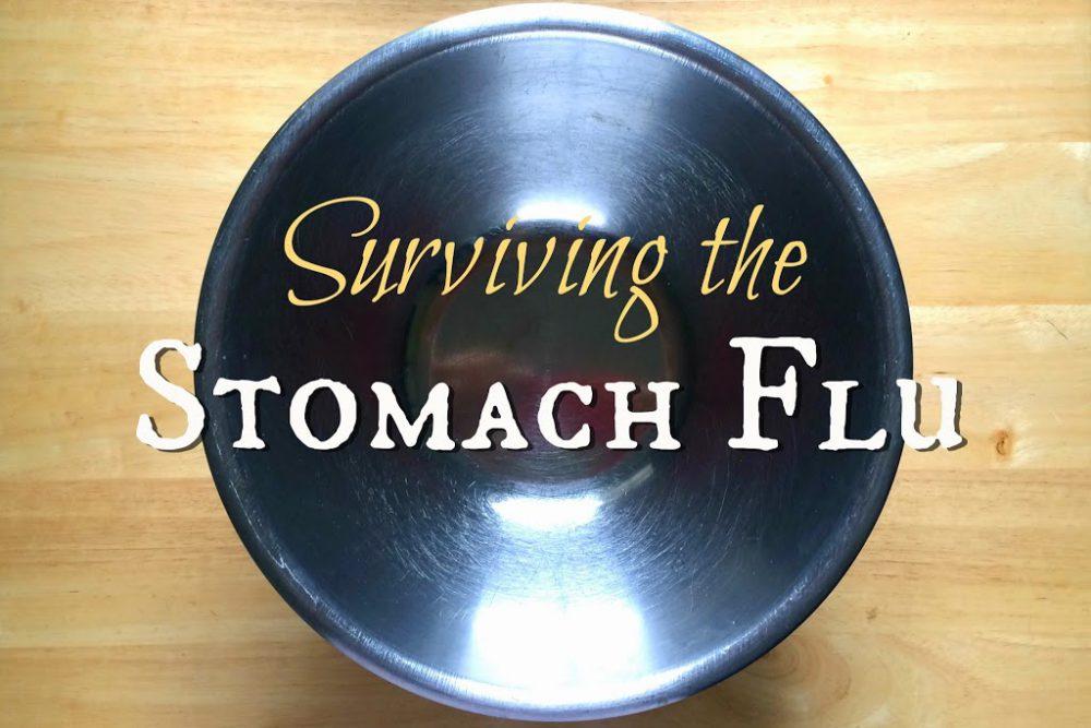 Surviving the Stomach Flu