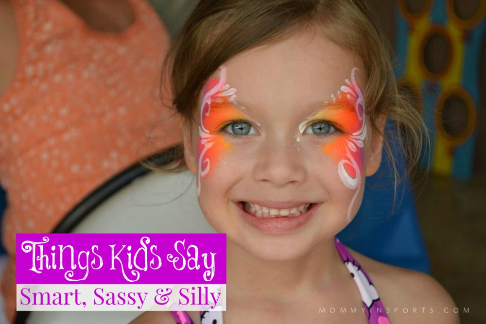 Things Kids Say: Smart, Sassy & Silly