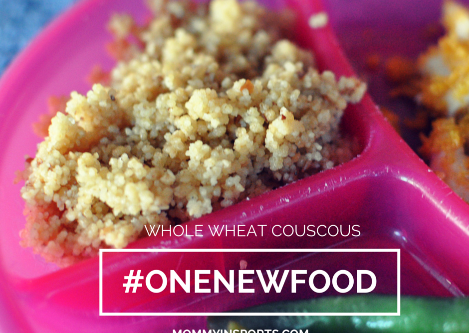 One New Food – Whole Wheat Couscous [VIDEO]