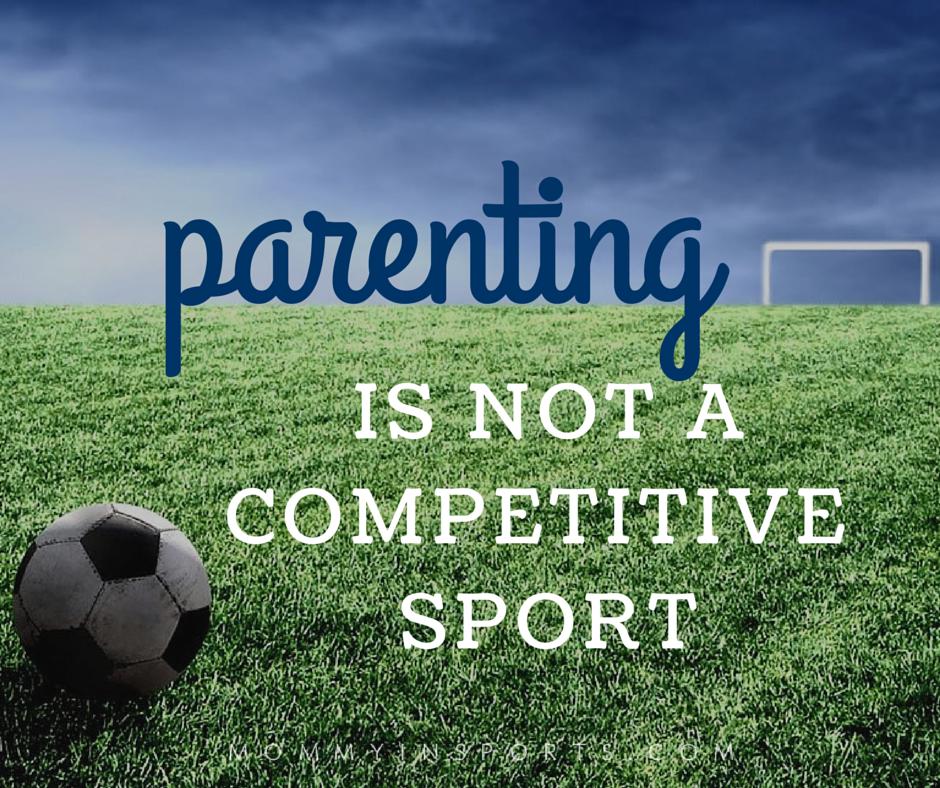 parentingisnotacompetitivesport