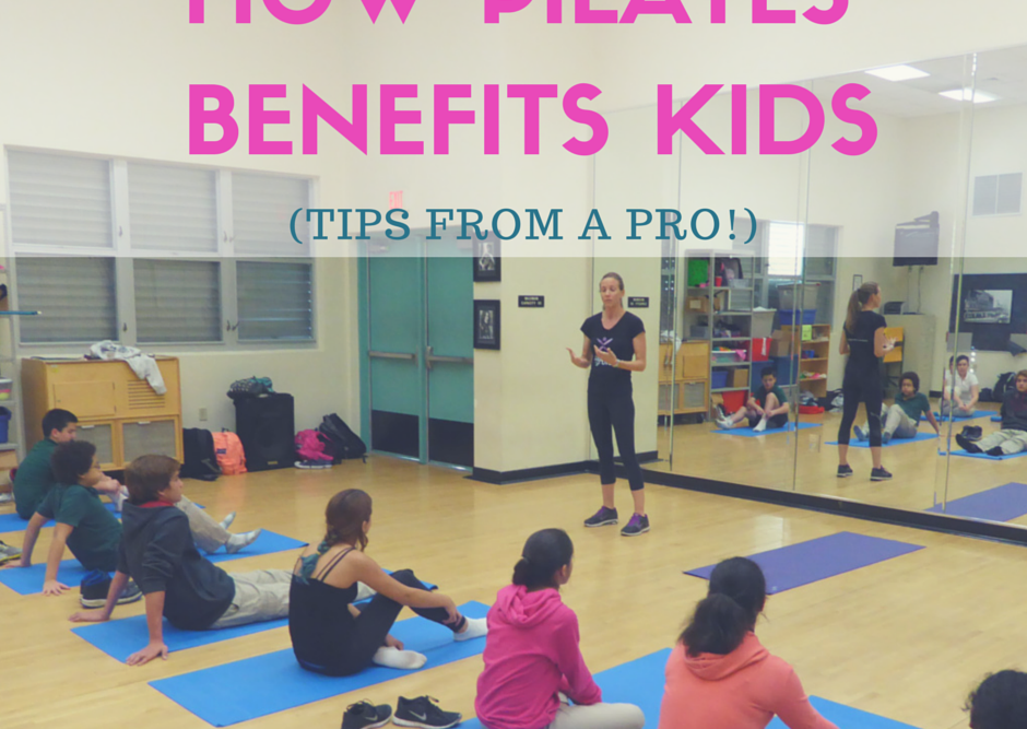 How Pilates Benefits Kids