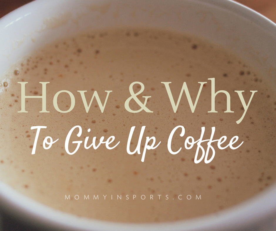 Feeling like you might be drinking too much coffee? While the popular drink gets a bad rap, there are some positives. Here's the how & why to give up coffee if you're ready to say goodbye to caffeine addiction and hello to healthy living!
