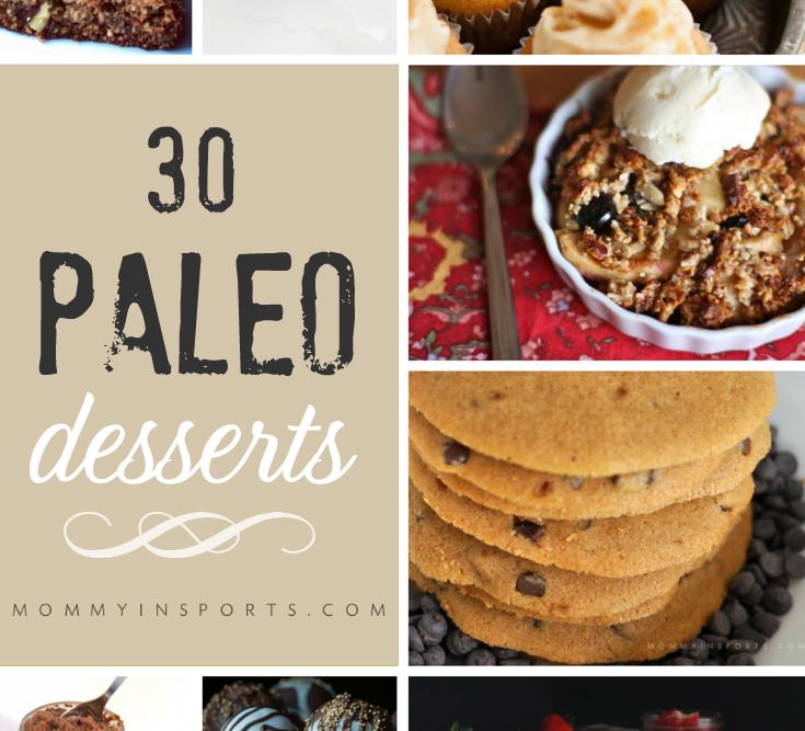 30 Delish Paleo Desserts