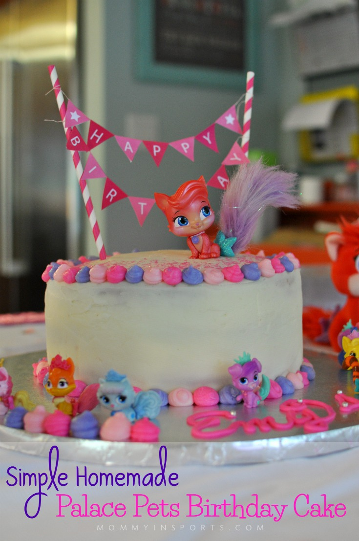 Having A Palace Pets Birthday Party Try Making This Simple Homemade Cake