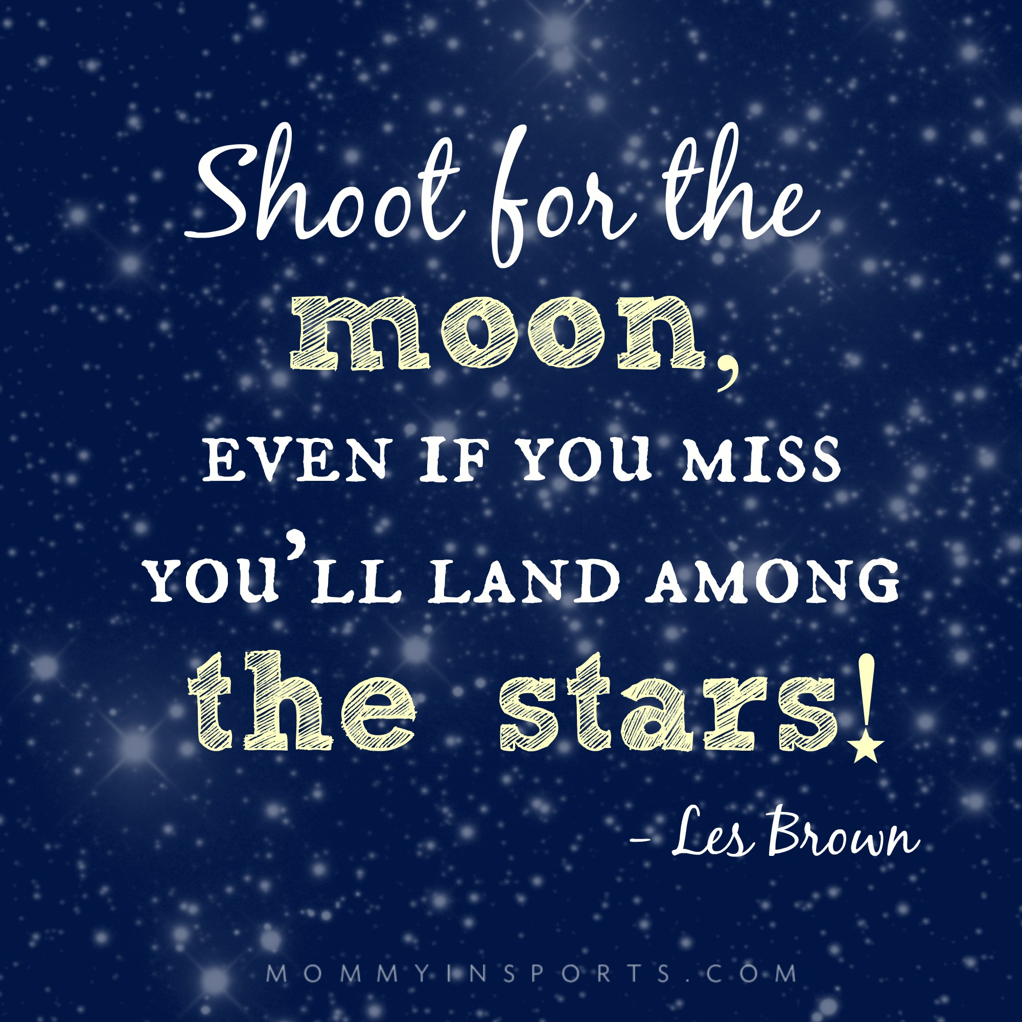 Inspirational Quotes On Pinterest: Shoot-for-the-moon-quote.jpg