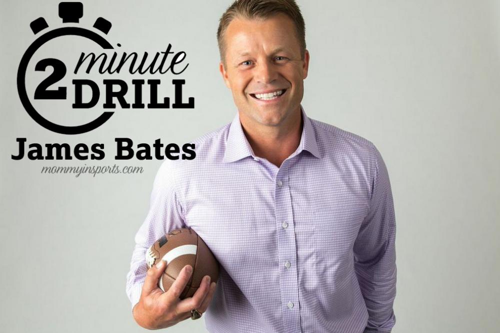 2-Minute Drill James Bates