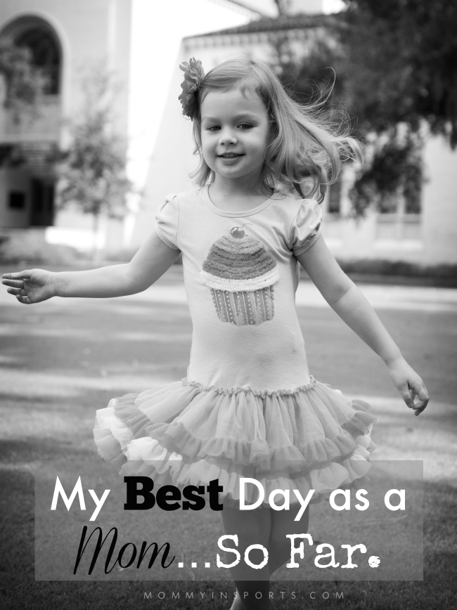 My Best Day as a Mom