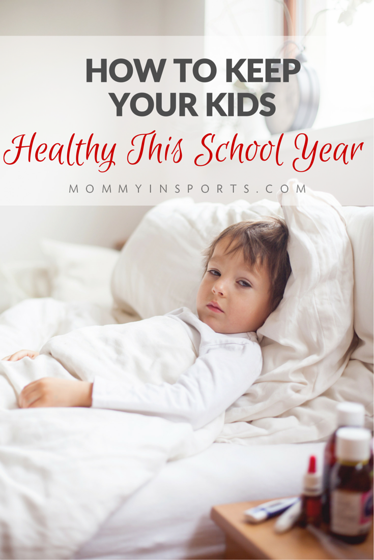 How To Keep Your Kids Healthy This School Year