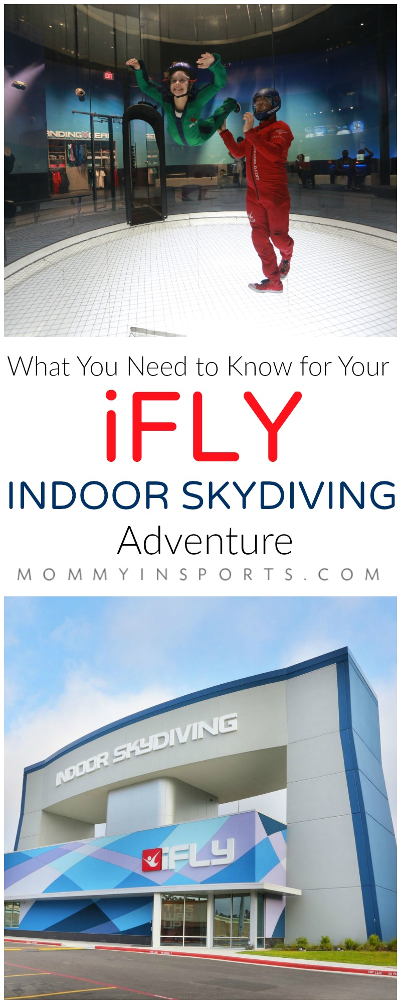 What You Need to Know for Your iFLY Indoor Skydiving