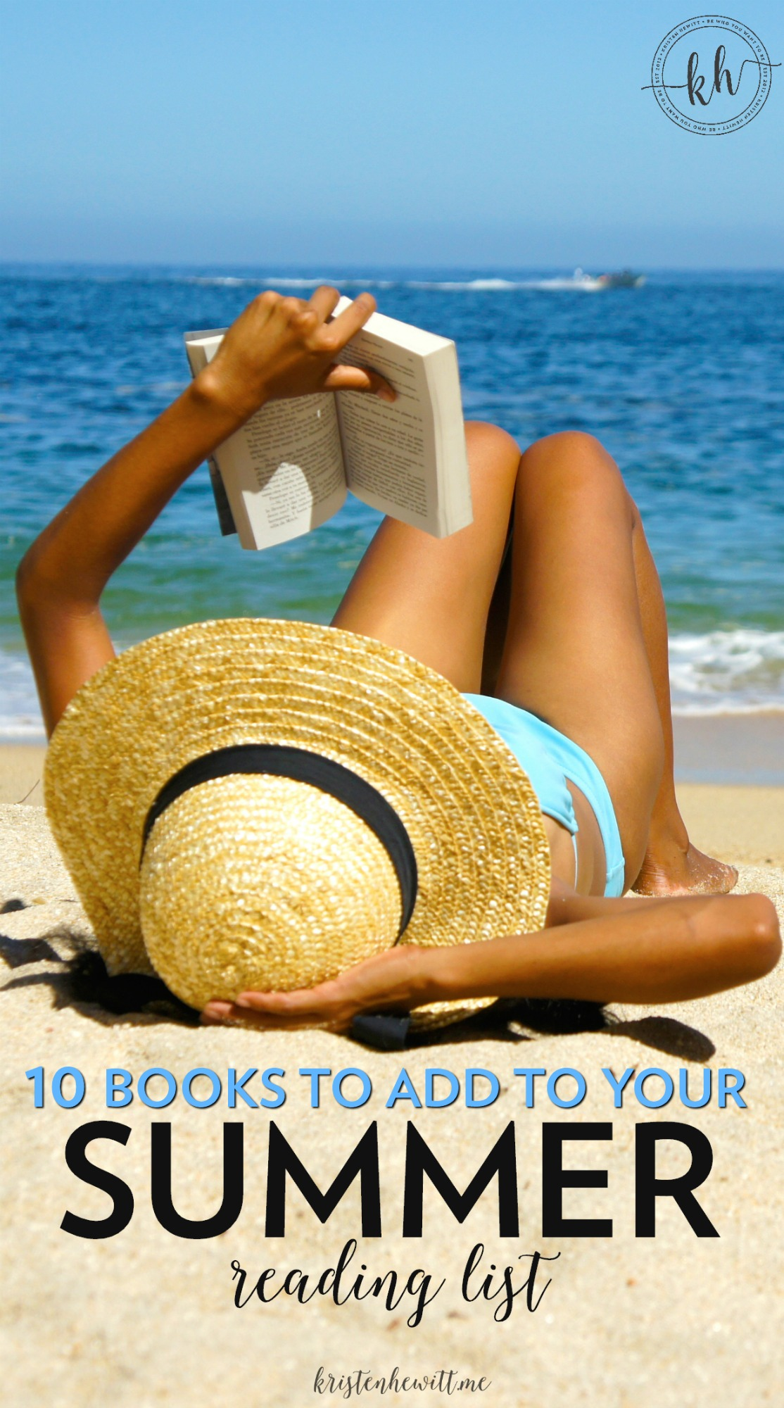 Are you ready for a relaxing summer full of lots of time to read? If so, check out these 10 books to add to your summer reading list!