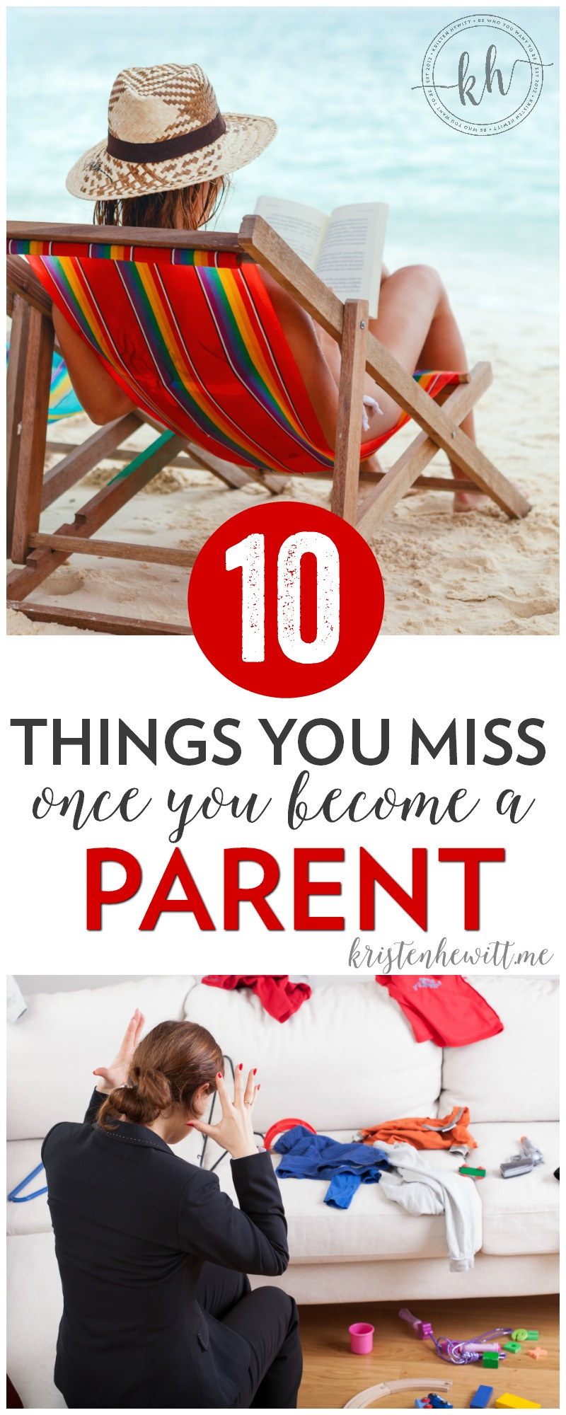 Being a parent is the greatest gift in the world. It's also exhausting. Here are the 10 things you'll miss the most once you become a parent!