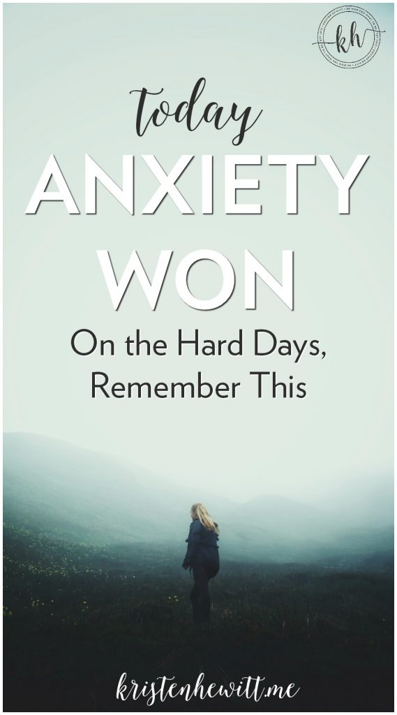 Do you struggle with anxiety? I do, and though it won today, we still can stop it. On the hard days, remember this. And don't let anxiety win.