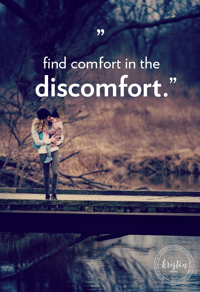 Are you struggling with an area in your life? Stop resisting and find comfort where you are. Read more!
