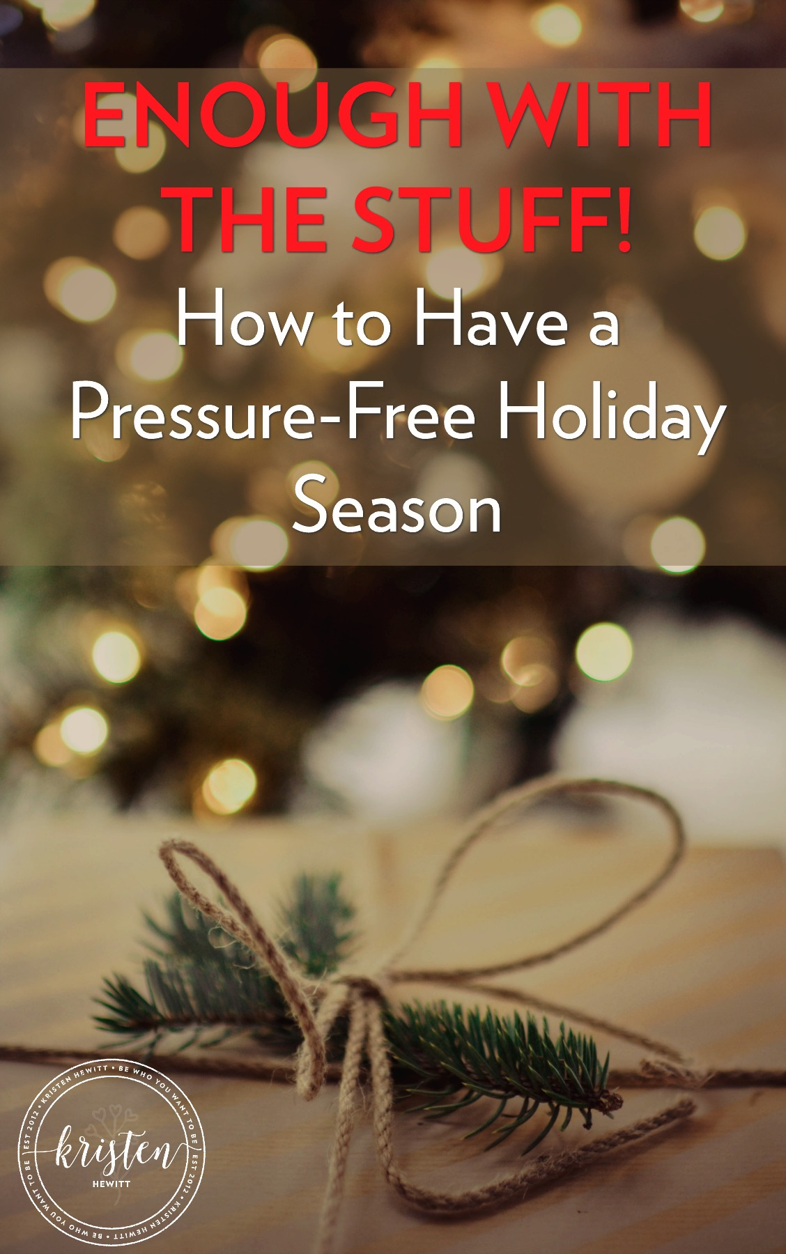 Are you tired of the holiday ads and pressure to make the holidays perfect? Take the pressure off and declutter your holiday season.